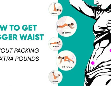 How to get a bigger waist